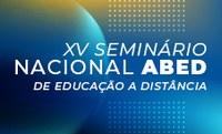 Metodista sedia 15º Seminário de Educação a Distância nos dias 28 e 29 de maio