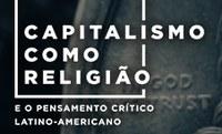 Capitalismo como religião é tema de seminário de Ciências da Religião