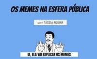 """Póscom promove workshop """"Os memes na esfera pública"""""""