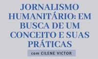 Cátedra Unesco aborda jornalismo humanitário nesta terça-feira (25)