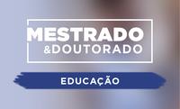 Se inscreva em mestrado e doutorado em Educação até dia 08 de junho